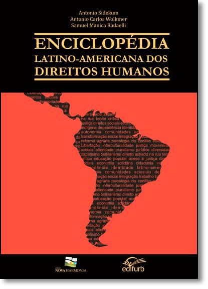 Enciclopédia Latino-americana dos Direitos Humanos, livro de Antonio Sidekum
