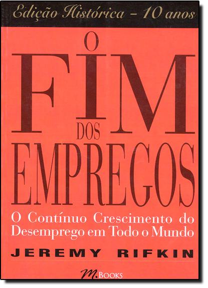 Fim dos Empregos, O, livro de Jeremy Rifkin