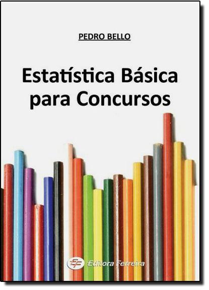 Estatística Básica Para Concursos, livro de BELLO