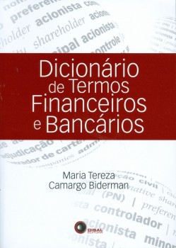 Dicionário de termos financeiros e bancários, livro de Maria Tereza Camargo Biderman