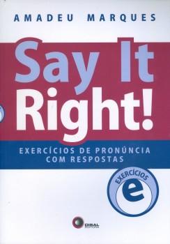 Say ir right! - exercícios de pronúncia com respostas, livro de Amadeu Marques