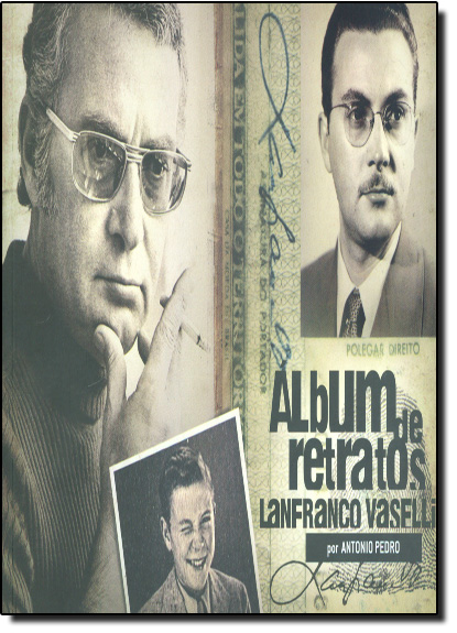 ALBUM DE RETRATOS - LANFRANCO VASELLI, livro de PEDRO