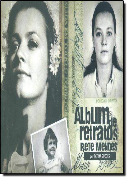 Bete Mendes - Vol.8 - Coleção Álbum de Retratos, livro de Fátima Guedes