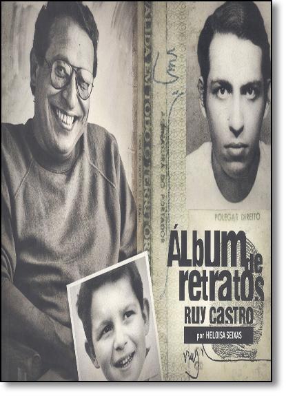 Ruy Castro - Vol.10 - Coleção Álbum de Retratos, livro de Geraldo Carneiro