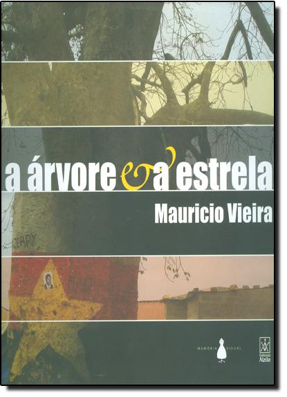 ARVORE E A ESTRELA, A, livro de Elenara Vieira De Vieira