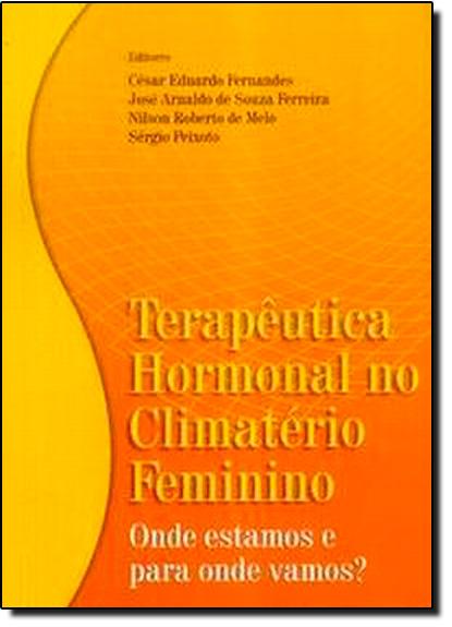 Terapêutica Hormonal no Climatério Feminino, livro de FERNANDES/SOUZA