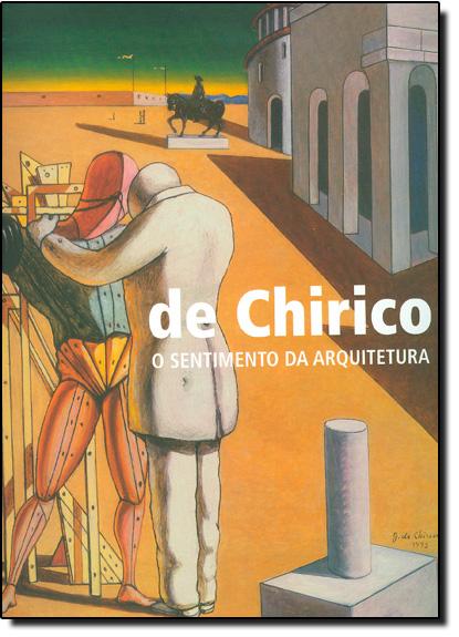 Sentimento da Arquitetura, O, livro de Isa de Chirico