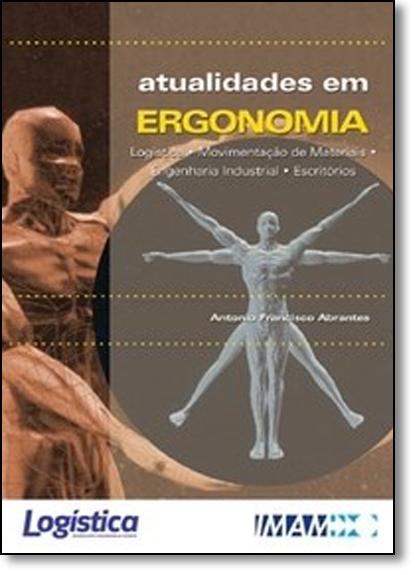 Atualidades em Ergonomia, livro de Antonio Francisco Abrantes