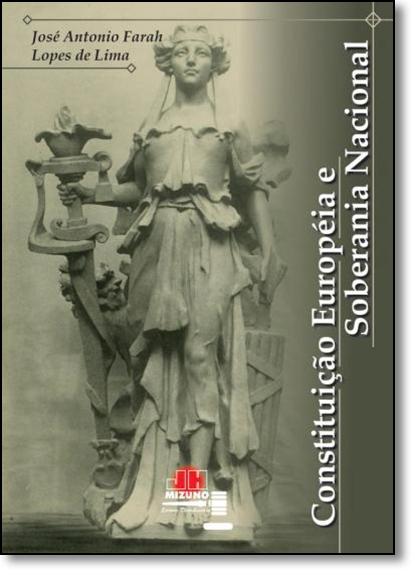 Constituição Européia e Soberania Nacional, livro de José António Farah Lopes de Lima