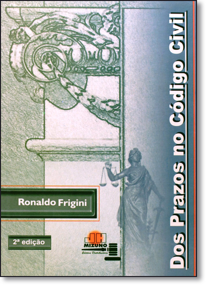 Dos Prazos no Código Civil, livro de Ronaldo Frigini