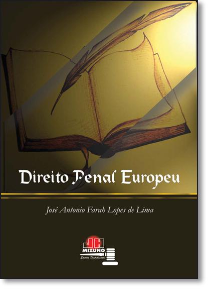 Direito Penal Europeu, livro de José Antonio Farah Lopes de Lima