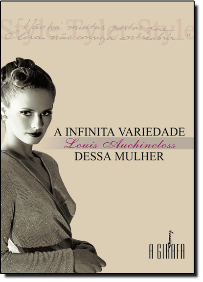 Infinita Variedade Dessa Mulher, A, livro de Louis Auchincloss