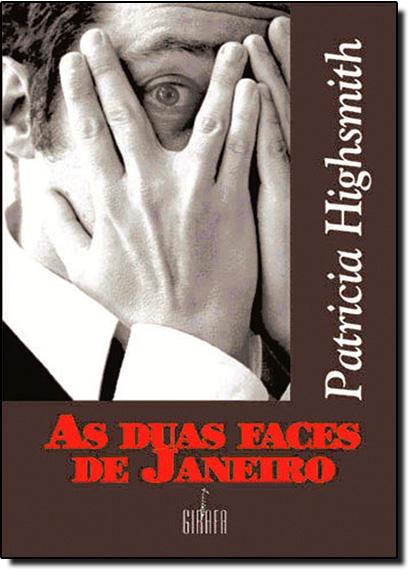Duas Faces de Janeiro, As, livro de Patrícia Highsmith