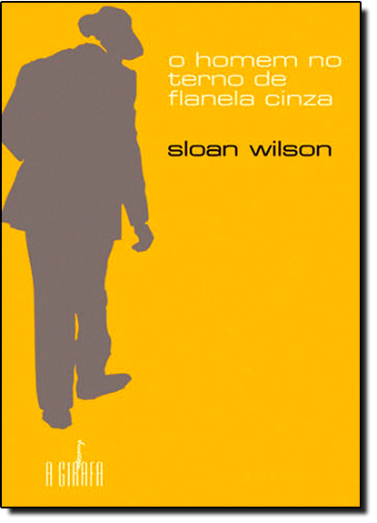 Homen no Terno de Flanela Cinza, O, livro de Sloan Wilson