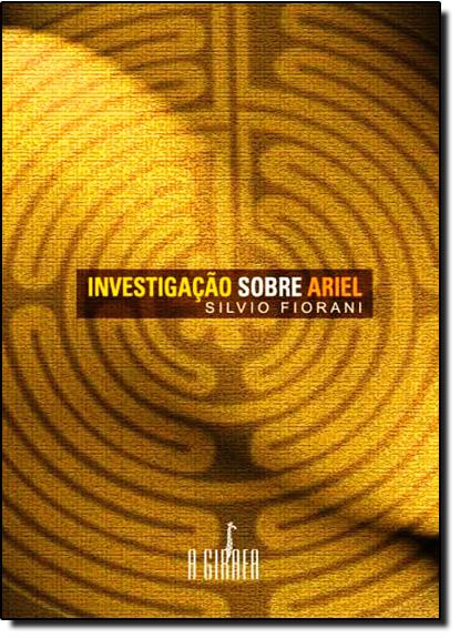 Investigação Sobre Ariel, livro de Sílvio Fiorani