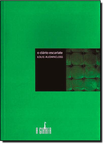 Diário Escarlate, O, livro de Louis Auchincloss