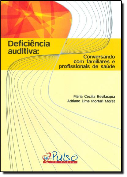 Deficiência Auditiva, livro de MORET