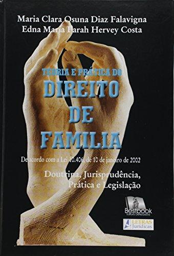 Teoria e Prática do Direito de Família, livro de FALAVIGNA/ COSTA