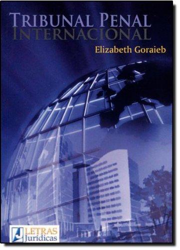 Tribunal Penal Internacional, livro de Elizabeth Goraieb