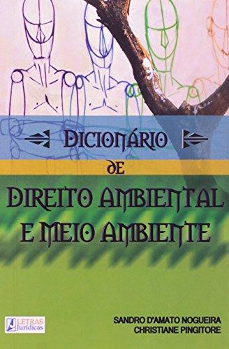 Dicionário de Direito Ambiental e Meio Ambiente, livro de Sandro Damato Nogueira