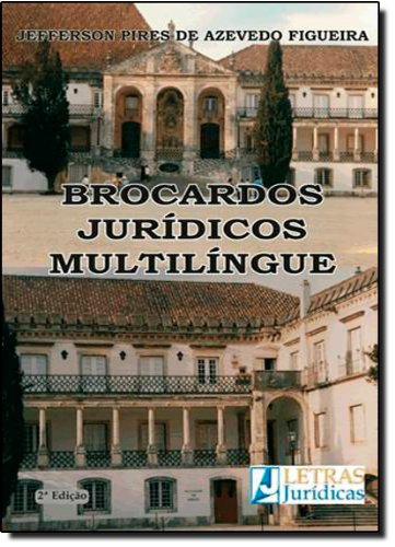 Brocardos Jurídicos Multilíngue, livro de Jeferson Pires de Azevedo Figueira