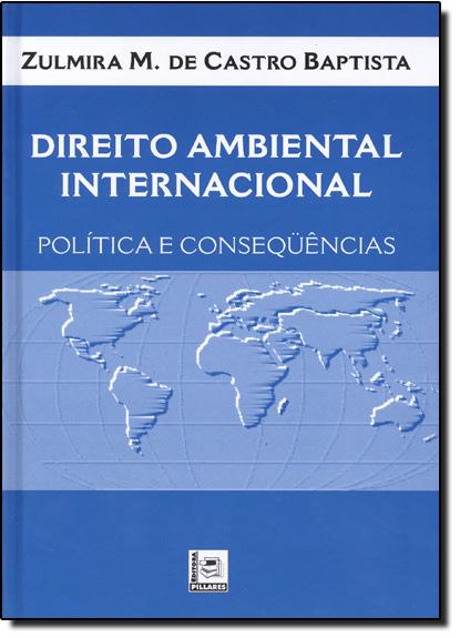 Direito Ambiental Internacional, livro de Zulmira M. De Castro Baptista
