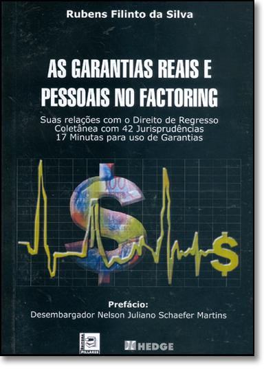 Garantias Reais e Pessoais no Factoring, As, livro de Rubens Filinto da Silva