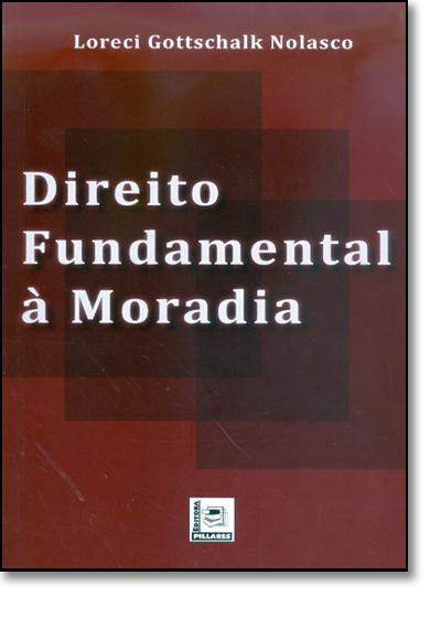 Direito Fundamental a Moradia, livro de José Cezar Nolasco