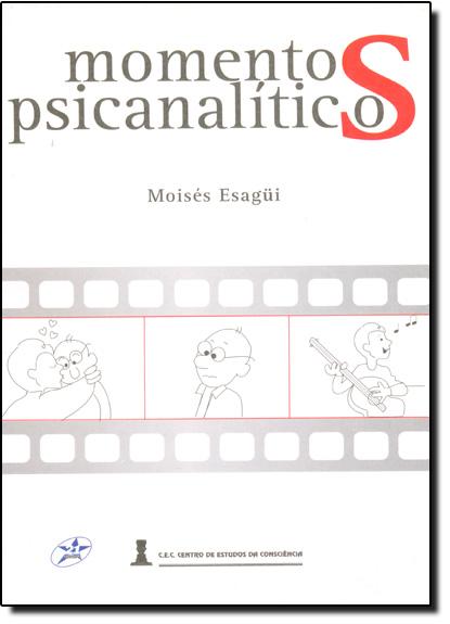 Momentos Psicanalíticos, livro de Moisés Leão Esagui