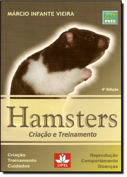 Hamsters: Criação e Treinamento, livro de Márcio Infante Vieira