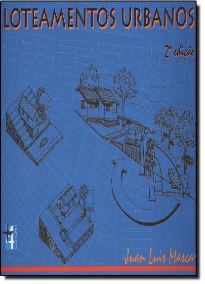 Loteamentos Urbanos, livro de Juan Luis Mascaró