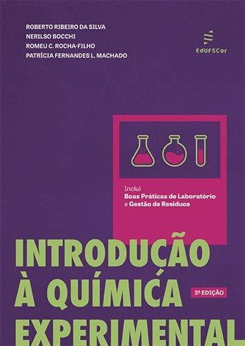 Introdução à química experimental - 3ª edição, livro de Roberto Ribeiro da Silva, Nerilso Bocchi, Romeu C. Rocha-Filho, Patrícia Fernandes L. Machado