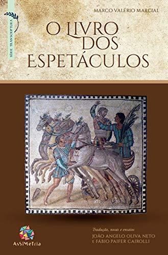 O Livro dos Espetáculos, livro de Marco Valério Marcial