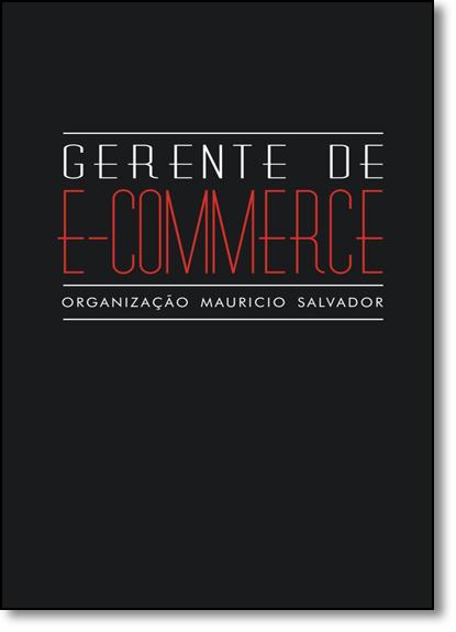 Gerente de E-commerce, livro de Mauricio Salvador