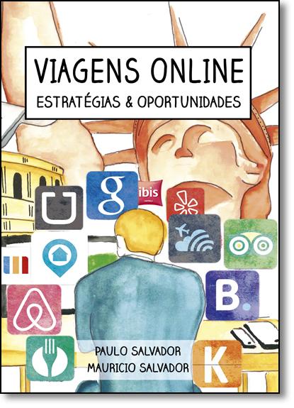 Viagens Online: Estratégias e Oportunidades, livro de Paulo Salvador