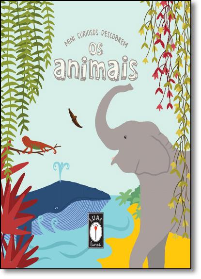 Mini Curiosos Descobrem os Animais, livro de Danilo Prates