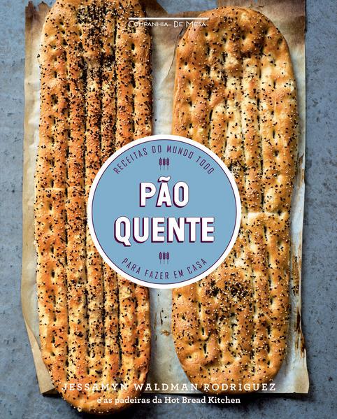 Pão Quente, livro de Jessamyn Waldman Rodriguez