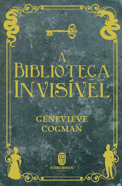 Biblioteca Invisível, A, livro de Genevieve Cogman