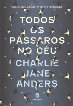 Todos os pássaros no céu, livro de Charlie Jane Anders