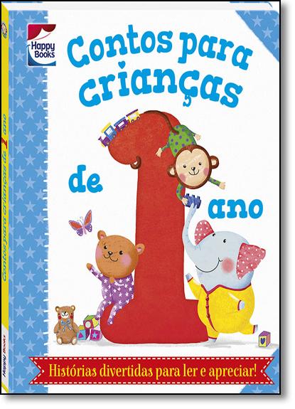 Contos Para Crianças...1 Ano, livro de Melanie Joyce