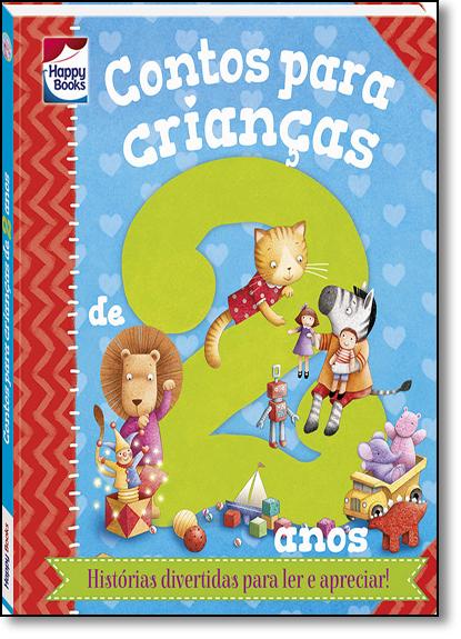 Contos Para Crianças...2 Anos, livro de Melanie Joyce