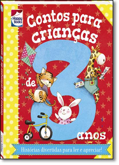 Contos Para Crianças...3 Anos, livro de Moss, Stephanie