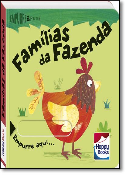 Famílias da Fazenda - Coleção Empurre e Puxe, livro de Rachel Elliot