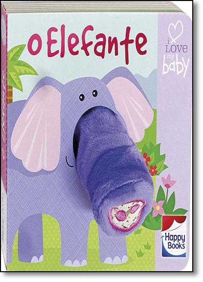 Elefante, O - Coleção Dedinhos Divertidos, livro de Igloo Books Ltd