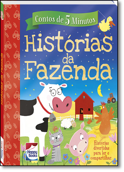 Historias da Fazenda - Coleção Contos de 5 Minutos, livro de Maria Maneru