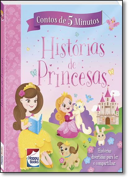 Historias De Princesas - Coleção Contos de 5 Minutos, livro de Jenny Woods