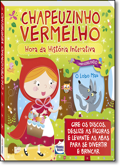Chapeuzinho Vermelho - Coleção Hora da Historia Interativa, livro de Igloo Books Ltd