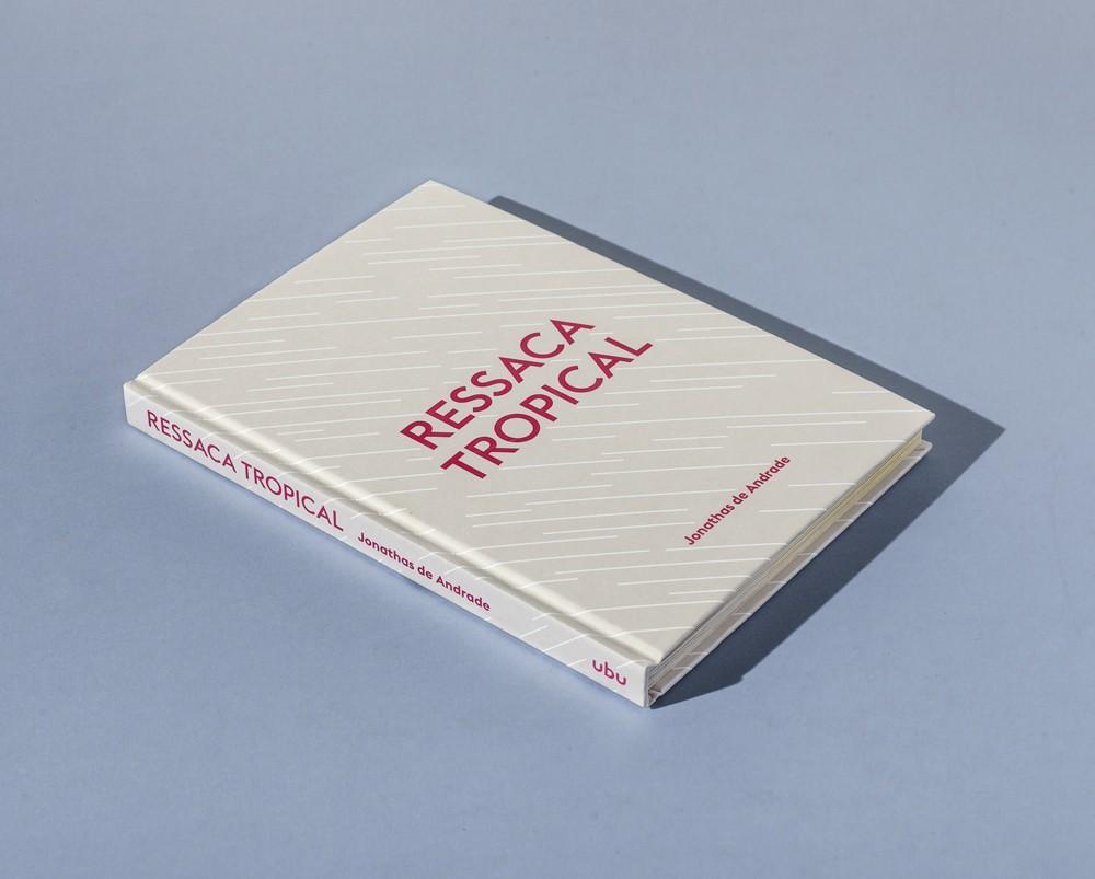 Ressaca Tropical, livro de Jonathas de Andrade