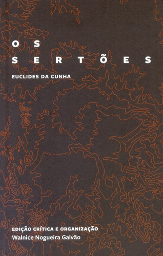Os sertões (edição crítica comemorativa), livro de Euclides da Cunha