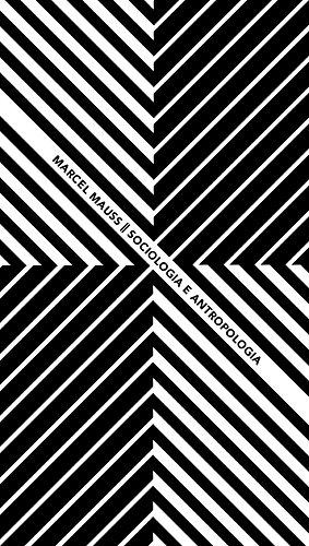 Sociologia e antropologia, livro de Marcel Mauss
